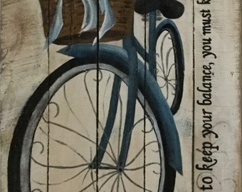 Life Is Like Riding a Bicycle - Original