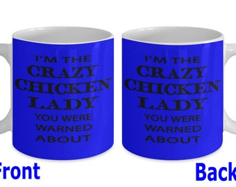 Looking for Crazy Chicken lady mug,Chicken lady cups, chicken lady coffee mugs,crazy chicken lady cup/birthday gifts for crazy chicken lady?