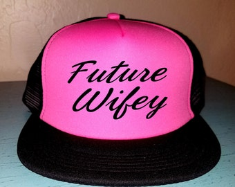 Future Wifey Trucker Hat Snapback Custom Trucker Wedding Hat Bachelorette Hat Wedding Party Hat Bridal Hat Honeymoon Hat Just Married Hat