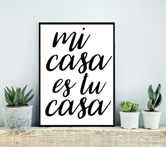 Items similar to 8x10 mi casa es tu casa my house is your for Costruendo su a casa mia
