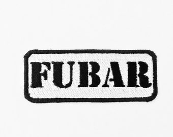 FUBAR Embroidered military  Motorcycle patch