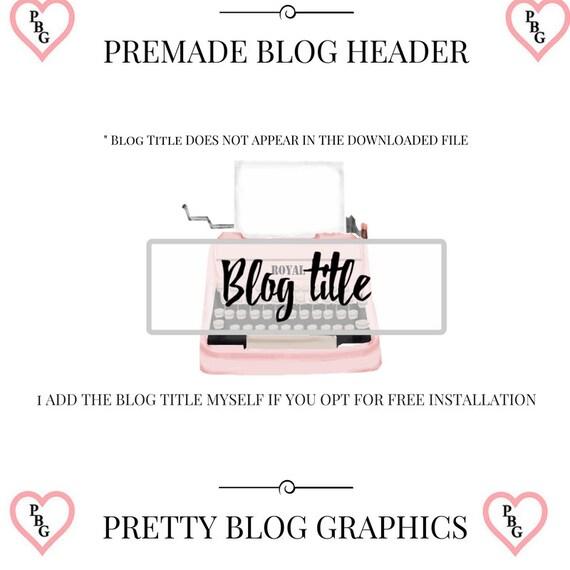 Premade Blog Header   Premade Blog Logo