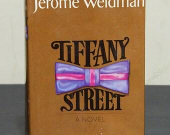 Tiffany Street - Jerome Weidman, Novel