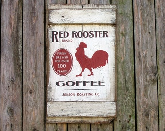 reclaimed wood Red Rooster Coffee country farmhouse wood sign