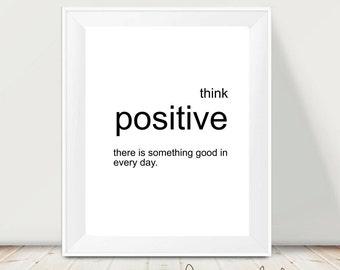 Printable art lettering - Think positive  -  digital prints - nursery printable - instant download - modern print - wall prints