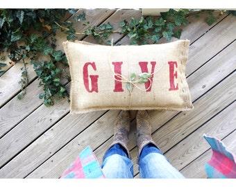 Give Burlap Pillow