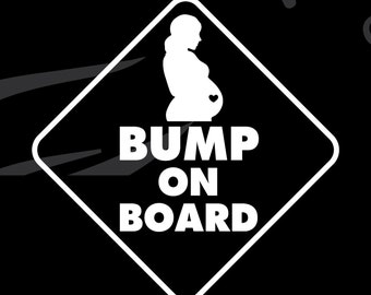 BUMP ON BOARD Vinyl Decal Sticker