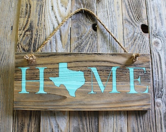 Texas Home Sign, Teal Lettering, Rustic, Reclaimed Wood Sign, Rope Hanger,