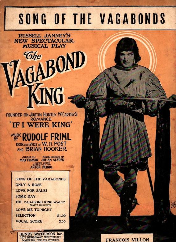 The Vagabond King Song of the Vagabonds - Rudolf Friml - 1925 - Vintage Sheet Music