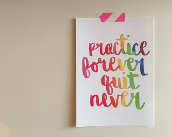 Practice Forever Quit Never - digital download