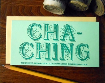 letterpress cha-ching graduation like greenbacks money holder greeting card