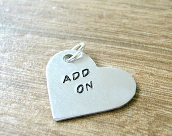 Aluminum Heart ADD ON, 1 inch, for keychains or necklaces, read listing for specs, hand stamped heart,  personalized heart, heart pendant