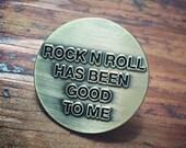 Rock N Roll Has Been Good To Me Enamel Pin by Print Mafia®