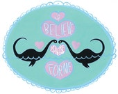 I Believe You are the one for Me Nessie print 8x10""