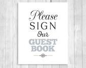 Printable Please Sign Our Guestbook 8x10 Black and Silver/Gray Wedding Guest Book Sign - Instant Digital Download