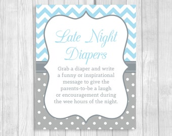 Printable 5x7, 8x10 Late Night Diapers Baby Shower Sign in Light Blue and Gray Chevron and Polka Dots - Funny Advice for Mom and Dad