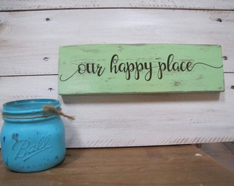 "Rustic Wood ""Our Happy Place"" sign"