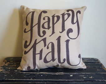 Happy Fall pillow - Ready to ship - October - autumn - thanksgiving - outdoor indoor pillow -  fall