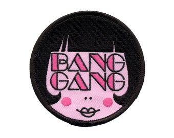Bang Gang Patch - Embroidered Patch, Riot Grrrl, Girl Gang, Hairstylist