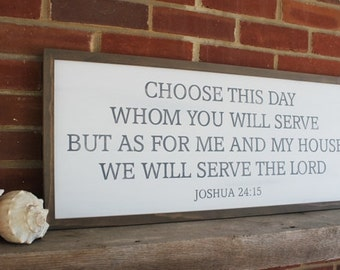 Choose This Day Whom You Will Serve Wood Sign, Farmhouse Style, Scripture Verse, Joshua 24:15, Housewarming Gift