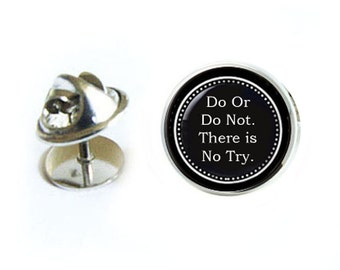Do Or Do Not Tie Tack, There is No Try Tie Pin, Personalized Tie Tack, Personalized Lapel Pin, Personalized Gift