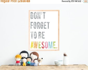 25% OFF SALE Don't Forget To Be Awesome Inspirational Wall Art Print 11x14, Kid's Room Decor, Children's Wall Art, Gender