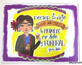 Frida Drinks Tequila Prin...