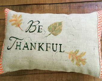 Be Thankful handpainted burlap pillow with chevron trim
