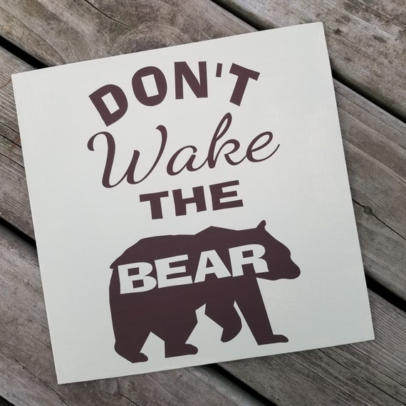 Dont Wake the Bear 12 x 12 Canvas Hand Painted Sign