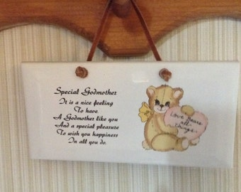 Special godmother Ceramic Plaque  it is 3 by 6