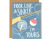 Hook, Line & Sinker I'm Yours Illustrated Card // 1canoe2