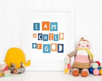 I Am A Child of God - Printable Art - Nursery Art - Orange and Blue Nursery Printable - Christian Art - LDS Art - LDS Primary Song Printable