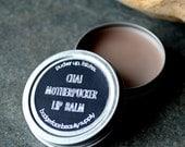 Chai Lip Balm. Motherf*cker. Funny Lip Balm. Chai Tea Lip Balm. Herbal Lip Balm. Beeswax Lip Balm. Swear Words. Flavored Lip Balm.