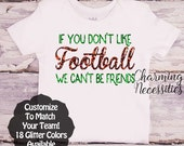 Football Sister Shirt, Fan, Baby Girl Clothes, Toddler Girl Clothes, Baby Girl Outfits, If You Don't Like Football Custom Personalized