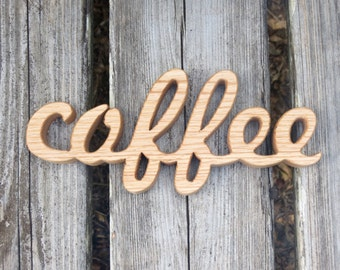 wooden coffee sign shelf sitter word art