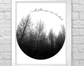 "Death Cab For Cutie ""I will follow you into the dark"" lyrics print"