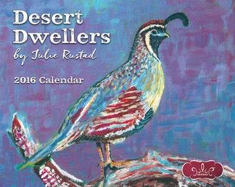 2016 Wall Calendar, Desert Dwellers by Artist Julie Rustad
