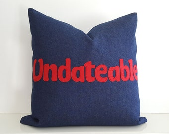 Guys Funny Pillow, Gag Gift Pillow, UNDATEABLE Pillow, Funny Guy Pillow, Unique Word Pillow Cover, Blue Denim Pillows, Dorm Decor 20x20