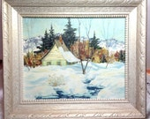 Oil Painting - Framed Winter Rural Rustic Nature, Cottage, mountains, trees, snow, creek - Vintage 1960s Ontario, Canada - Lovely Gift!