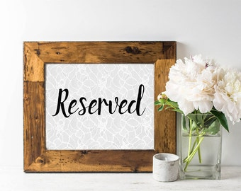 Wedding Reserved Sign - Reserved Sign for Wedding - Reserved Table Sign - Calligraphy - Wedding Signage - Rustic Wedding Sign - Lace - Gray