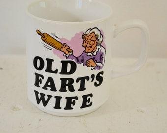 last chance Vintage OLD FART'S WIFE coffee mug
