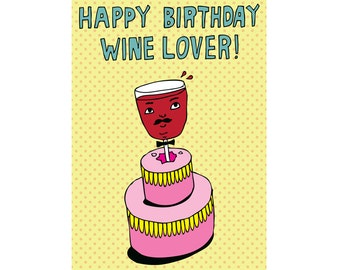 Birthday Card - Happy Birthday Wine Lover