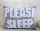 "Decorative Pillow, Throw Pillow, ""Please Sleep"" linen throw pillow, 14X18 inch"