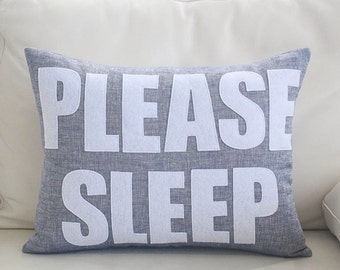 "Decorative Pillow, Throw Pillow, ""Please Sleep"" linen throw pillow, 14X18 inch"