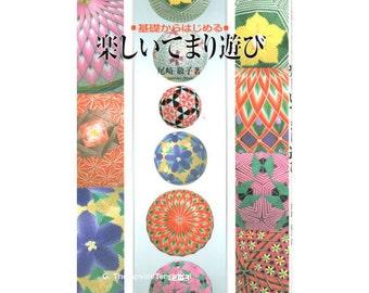 Tanoshii Temari Asobi  -  Japanese Temari Book, Pre-owned