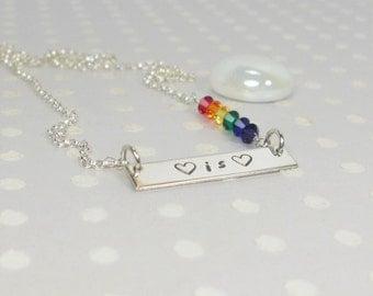 Gay Pride Necklace - Love is Love Jewelry - Marriage Equality Necklace - Custom LGBTQ Pride Gift - Hand Stamped Necklace - Silver Necklace