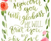 He will quiet you by His love 8x 10 Scripture Print