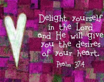 Bible Verse Art Christian Scripture Print Psalm 37:4
