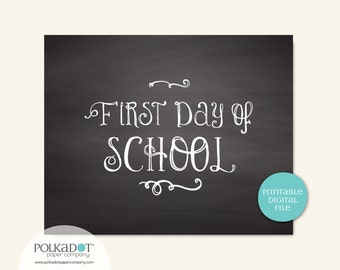 Printable First & Last Day of School - 8x10 Framable Print and Decor