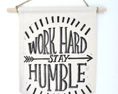 Work Hard Stay Humble | Block-Printed Wall Hanging Banner